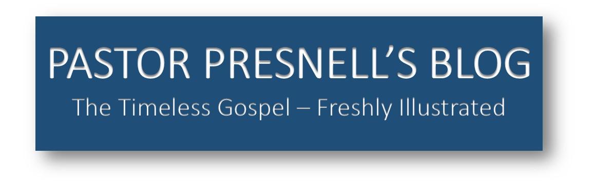 Pastor Presnell's Blog Logo2